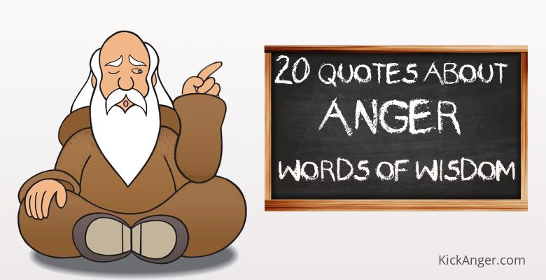 20 Quotes About Anger - Words of Wisdom