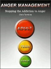 Anger Management - Stopping the Addiction to Anger - Chris Tomkins