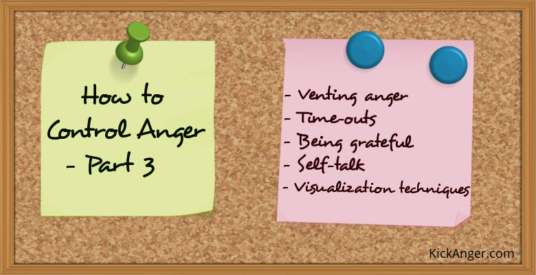 How to Control Anger - Part 3