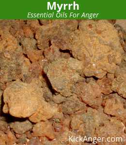 Myrrh - Essential Oils For Anger